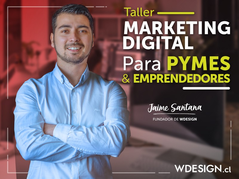 Taller Marketing Digital en Puerto Montt - WDesign - Diseño Web Profesional